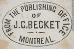 Titre original :  Engraving Commercial stamp of the publishing office of J. C. Becket, Montreal John Henry Walker (1831-1899) 1850-1885, 19th century Ink on paper on supporting paper - Wood engraving 3.2 x 3.8 cm Gift of Mr. David Ross McCord M930.51.1.525 © McCord Museum Keywords:  commercial (1771) , Print (10661) , Sign and symbol (2669)