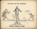 Titre original :  SIR WILFRID AND THE EXTREMISTS - WHERE LAURIER STANDS.