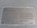 Titre original :    Description Plaque de la statue de Maurice Richard à Gatineau (Québec) Date 16 August 2006(2006-08-16) Source photo prise par moi Author User:Digging.holes Permission (Reusing this file) Servez-vous