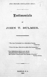 Titre original :  Testimonials of John T. Bulmer. Halifax, N.S.: 1882. Source: https://archive.org/details/cihm_00327/page/n1/mode/2up.